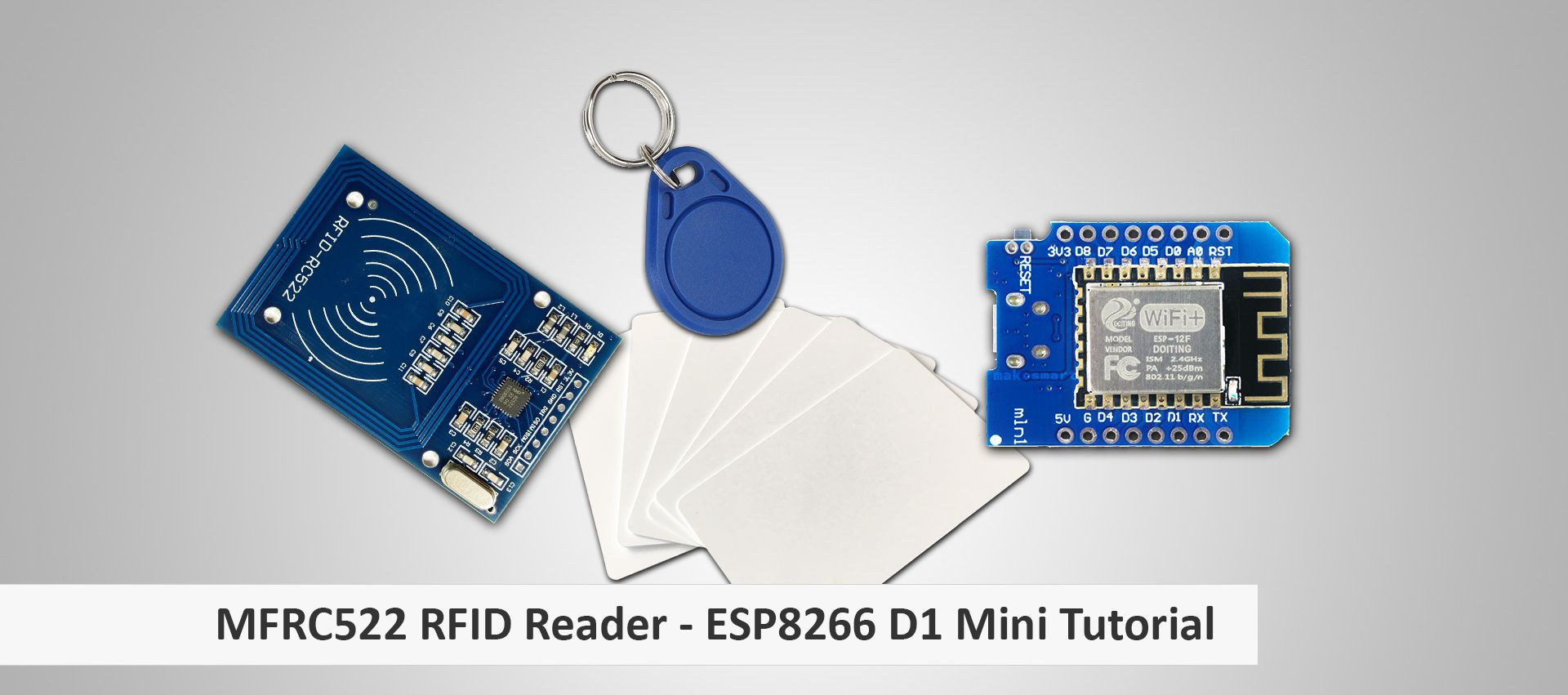 makesmart: MFRC522 RFID Reader am ESP8266 D1 Mini